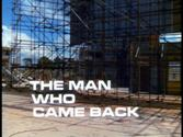 UFO: The Man Who Came Back